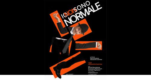 """La locandina di """"Io non sono normale"""", lo spettacolo di David Anzalone tra handicap ed ironia"""