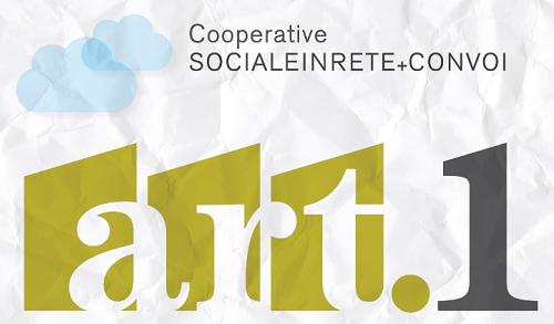 Articolo 1, un progetto per l'inserimento lavorativo di persone in condizione di svantaggio realizzato insieme alle imprese locali
