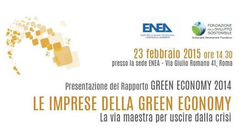 Enea e Fondazione per lo Sviluppo Sostenibile hanno presentato il rapporto 2014 sulla green economy in Italia