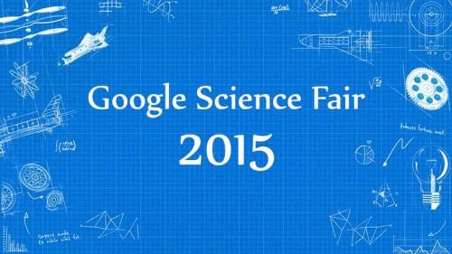 Google Science Fair , una competizione aperta a ragazzi di tutto il mondo tra i 13 e 18 anni che premia i progetti in grado di cambiare il mondo