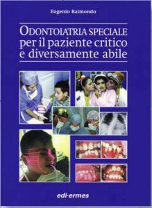 Il testo sulla odontoiatria speciale