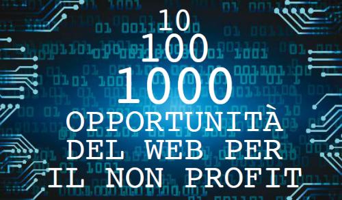 10 100 1000 opportunità del web per il non profit