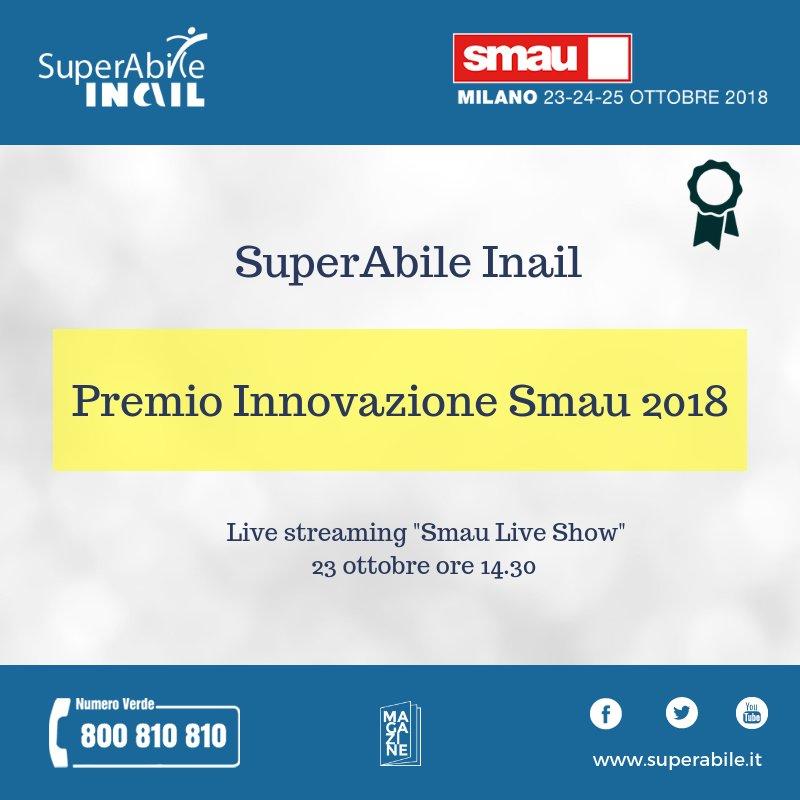 Smau Milano 2018, a Superabile Inail, il Contact Center Integrato per la Disabilità, il premio Innovazione